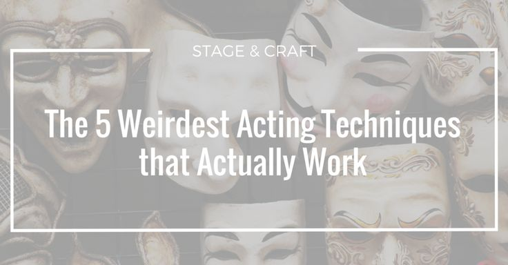 We've all heard of the typical acting tactics- Meisner, Hagen,  Stanislavski. These are classics for a reason. But I've found that working  with high school students requires a little more novelty. While the study  of these legends is incredibly important to a well-rounded acting  education, a little fun never hurt anyone. So we've compiled our favorite,  weirdest and maybe most unexpected acting techniques that have worked  wonders for our actors over the years. We hope you have fun with…