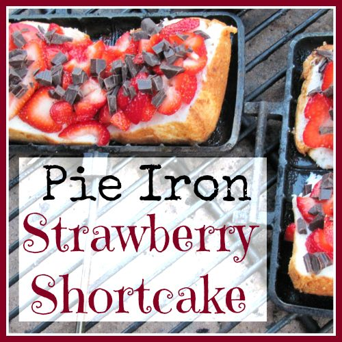 Pie Iron Strawberry Shortcake. Wish we had thought of this when I was a kid. Need to try it in the backyard this summer.