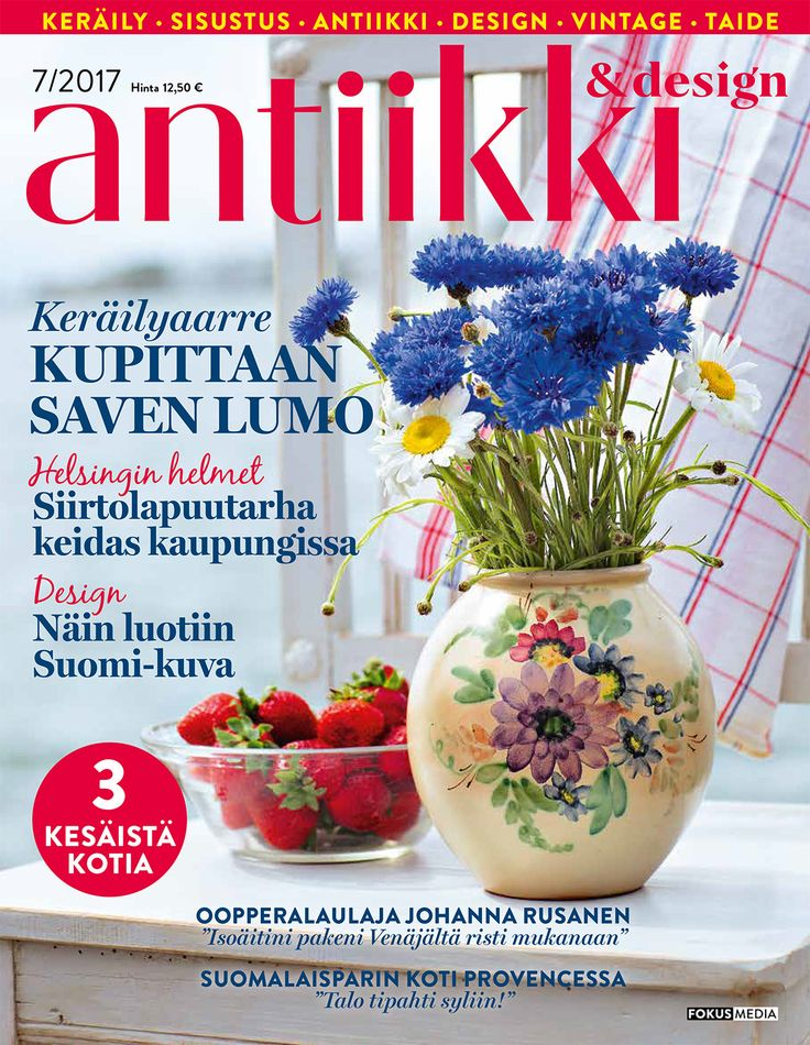 Antiikki & Design kansi 7/2017. Kuva Pia Inberg, tyyli Irene Wichmann.
