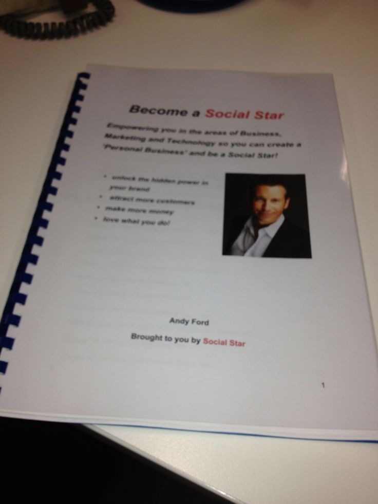 The very first printed manuscript for Creating a Powerful Brand - use to be called How to be a Social Star. Problem is I think I like the first title better!