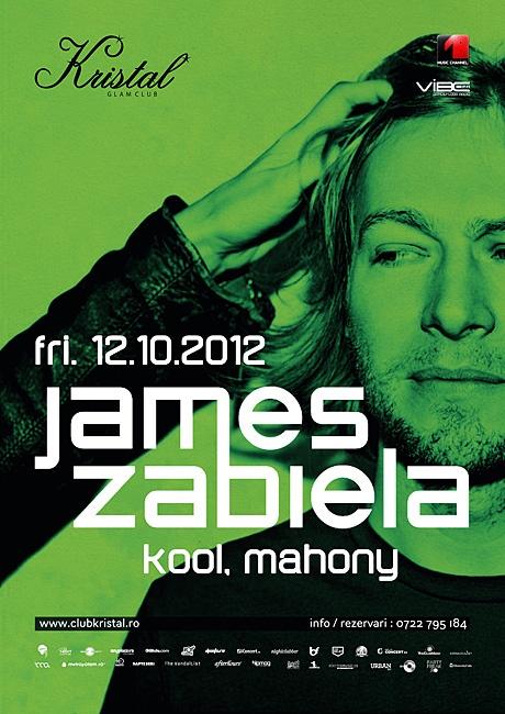 Vineri seară, pe 12 octombrie, îl veți vedea și auzi pe James Zabiela în Kristal Club