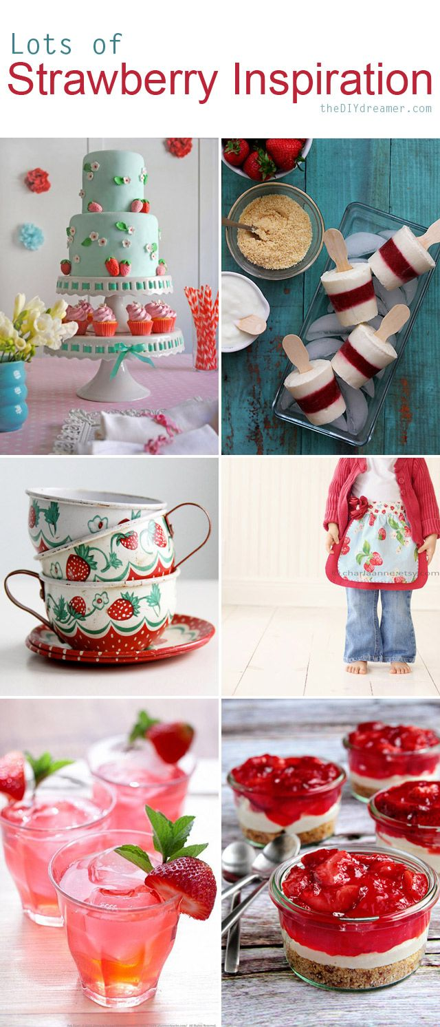 Lots of Strawberry Inspiration - theDIYdreamer.com