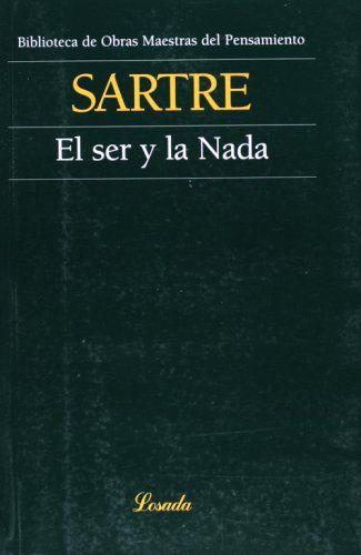 Ser Y La Nada, El (Obras Maestras Del Pensamiento): Amazon.es: Jean-Paul Sartre: Libros