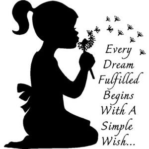 Every Dream Fulfilled Begins With A Simple Wish