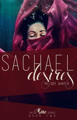 Book-o-Craze: Book Blitz {Excerpt & Giveaway} -- Sachael Desires (The Mine #2) by Melody Winter