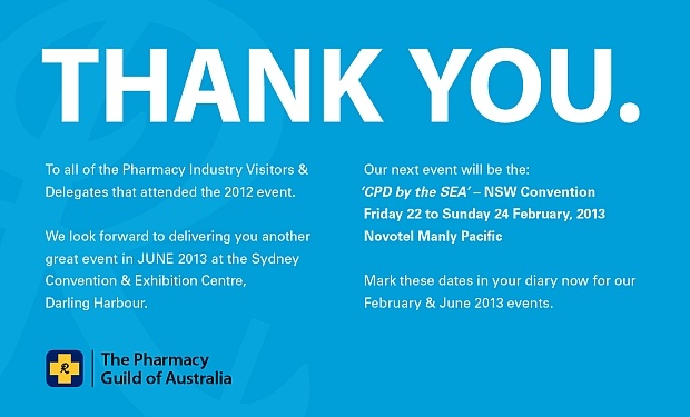 National Convention and Exhibition - Pharmacy Guild of Australia. 21-23 June, 2013.