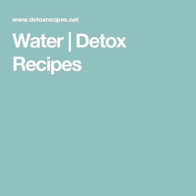 Water | Detox Recipes