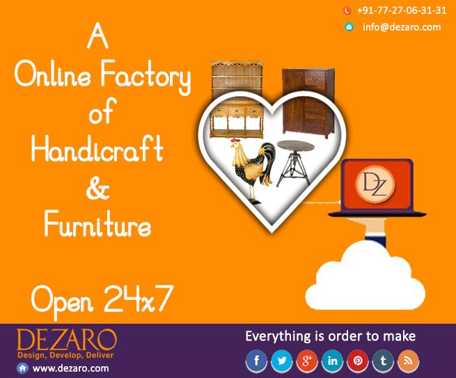 Online Factory... Everything is order to make Dezaro.com  Contact : info@dezaro.com, +91-77-27-06-31-31