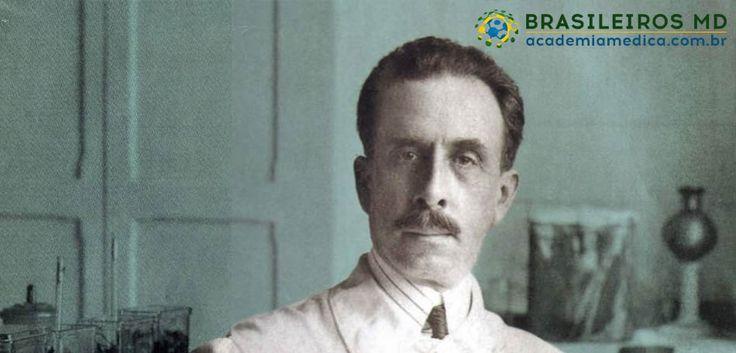 Brasileiros MD – Carlos Chagas. Conheça a história do único médico do mundo que descreveu toda uma doença sozinho.