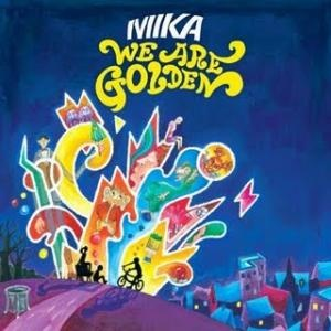 We Are Golden (Single) by Mika