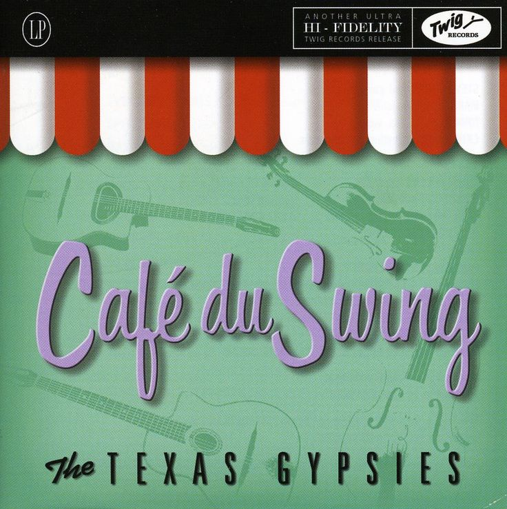 Texas Gypsies - Cafe Du Swing