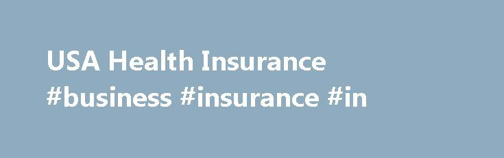 USA Health Insurance #business #insurance #in http://insurance.remmont.com/usa-health-insurance-business-insurance-in/  #family health insurance # Family Health Insurance in Tennessee Home Family Health Insurance in Tennessee Tennessee residents who are finding reliable and affordable family health insurance Tennessee do not only receive a wide range of coverage plans but also state regulations regarding the protection of the rights of the consumers. Find the reliable insurance company…