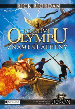 My books and dreams: Bohové Olympu - Znamení Athény: Rick Riordan