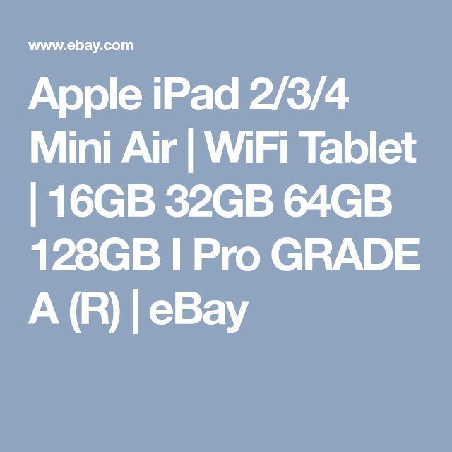 Apple iPad 2/3/4 Mini Air | WiFi Tablet | 16GB 32GB 64GB 128GB I Pro GRADE A (R) | eBay