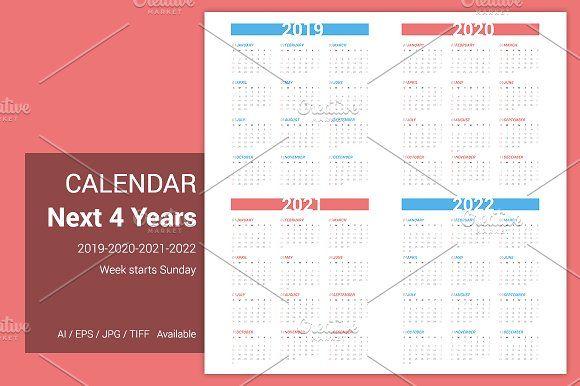 Calendar For Next 4 Years 2019 2022 Calendar Stationery Templates Stock Photo Websites
