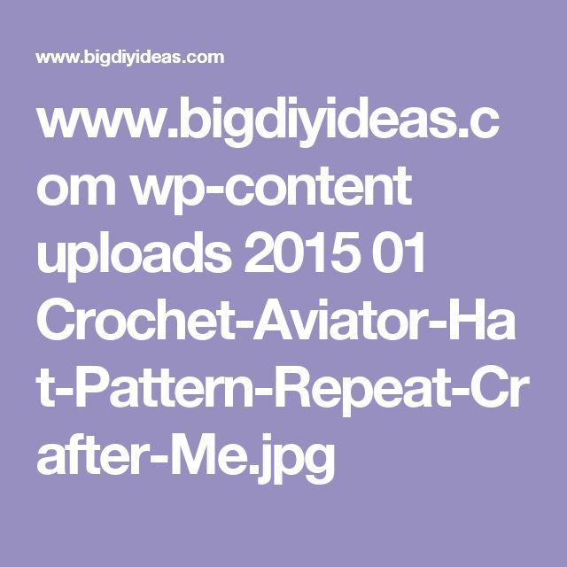 www.bigdiyideas.com wp-content uploads 2015 01 Crochet-Aviator-Hat-Pattern-Repeat-Crafter-Me.jpg
