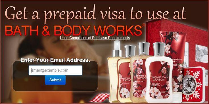 13Apr2015 Get a Prepaid Visa To Use at Bath & Body Works categories: Beauty, Prepaid Visa Cards