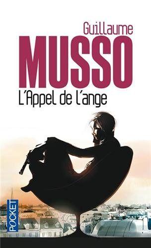 """""""L'appel de l'ange"""" de Guillaume MUSSO"""