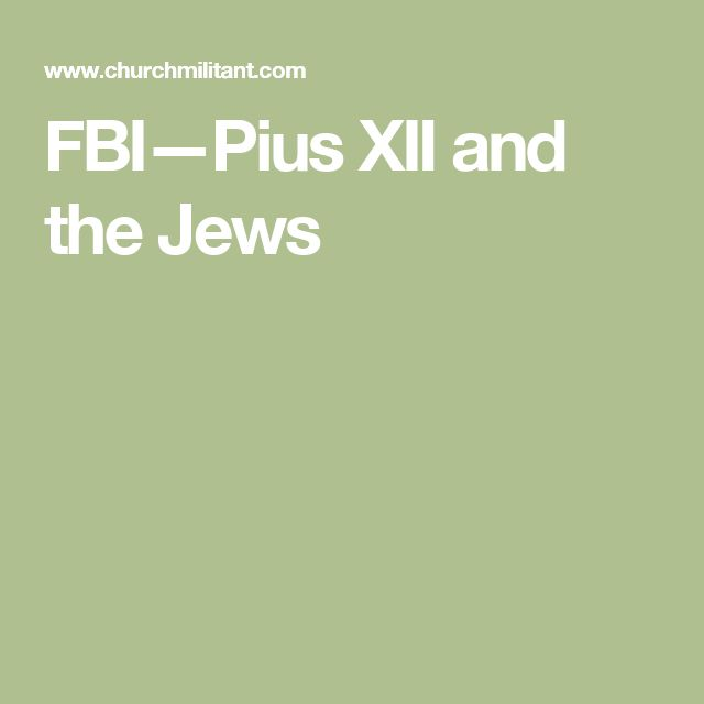 FBI—Pius XII and the Jews