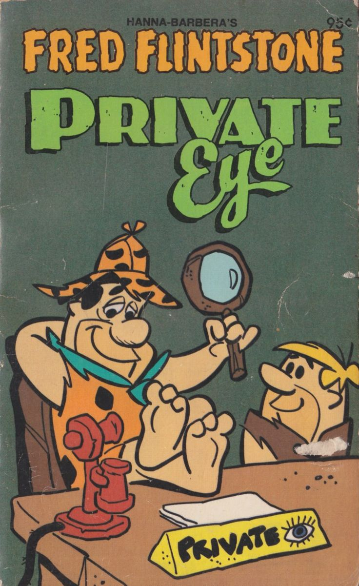 Title: Fred Flintstone - Private EyeSeries: Hanna Barbera Character Novels Characters: Fred Flintstone, Barney Rubble, Wilma Flintstone, Betty Rubble, Creators: Horace J. Elias Year: 1979 Hanna...