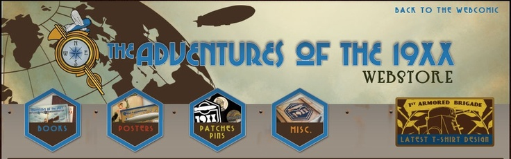 Paul Roman Martinez's *The Adventures of the 19XX* is straight-up dieselpunk. And his store (linked here) offers a fabulous assortment of dieselpunk-themed items. Good stuff!