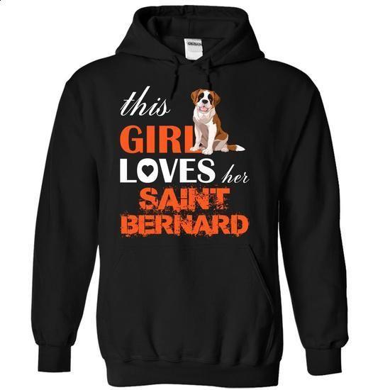 This Girl Loves Her  st bernard - t shirt design #tumblr hoodie #awesome sweatshirt