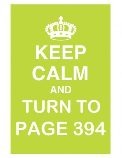Keep Calm and turn to page  394 #keep_calm #harry_potter #severus_snape_quote