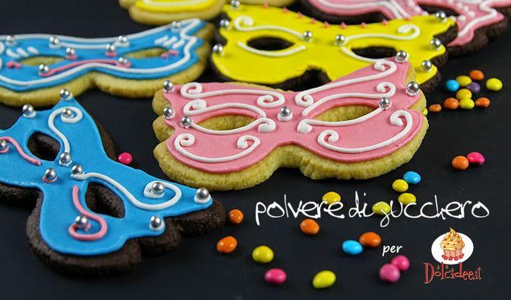 Polvere di Zucchero: cake design e sugar art. Corsi decorazione torte,biscotti,cupcakes e fiori: Tutorial mascherine di Carnevale biscotti e ghiaccia reale per dolcidee.it