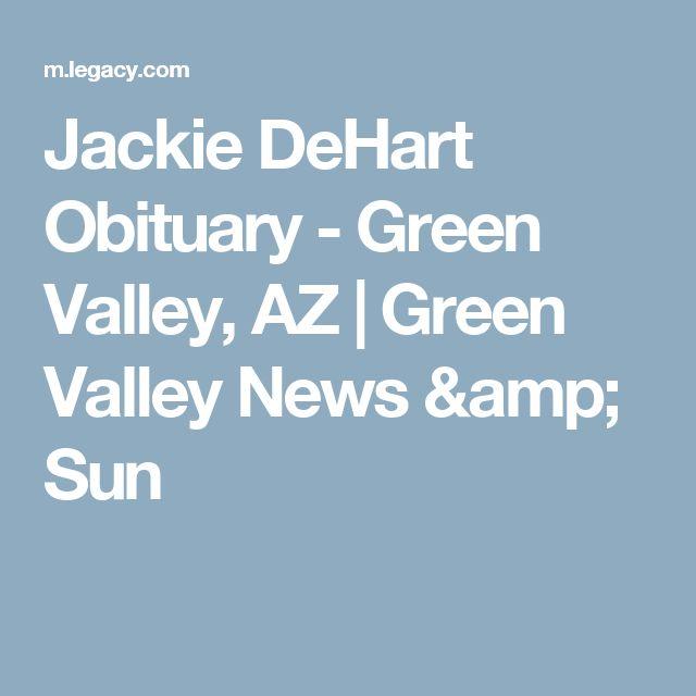 Jackie DeHart Obituary - Green Valley, AZ | Green Valley News & Sun