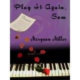 Play It Again Sam (Kindle Edition)By Maryann Miller