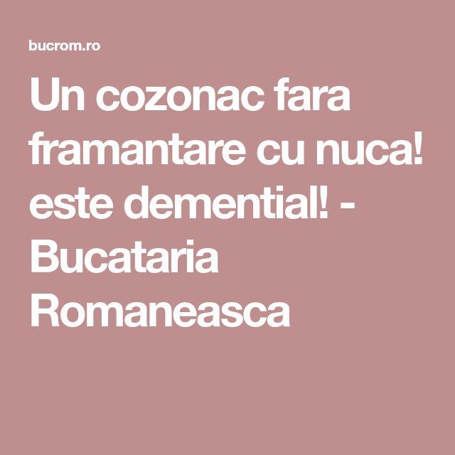 Un cozonac fara framantare cu nuca! este demential! - Bucataria Romaneasca
