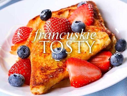 tosty francuskie, śniadanie, french toast