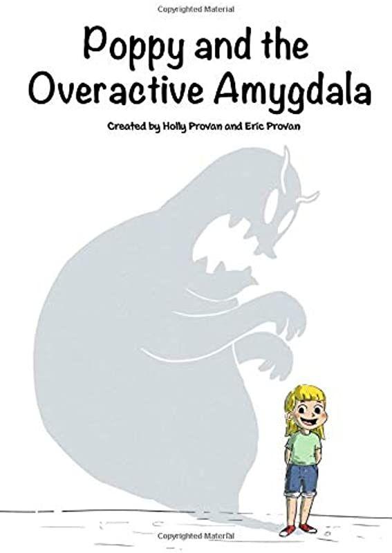 Pdf Free Poppy And The Overactive Amygdala Author Holly Rae