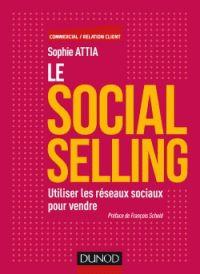 """658.872 ATT """"Le Social Selling, c'est utiliser les réseaux sociaux (Facebook, Twitter, LinkedIn...) pour augmenter ses ventes et ainsi développer son chiffre d'affaires. C'est aussi faire de ses commerciaux des ambassadeurs de la marque sur ces réseaux afin de prospecter et fidéliser les clients."""""""