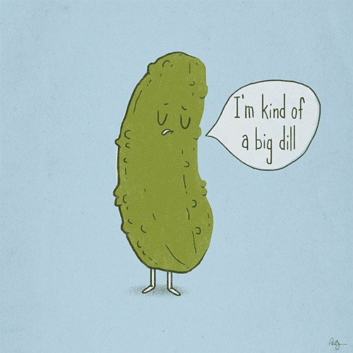 big dill: Punni, Hilary, Giggl, Big Dill, Humor, Mr. Big, Smile, Laughter, Funnies Stuff