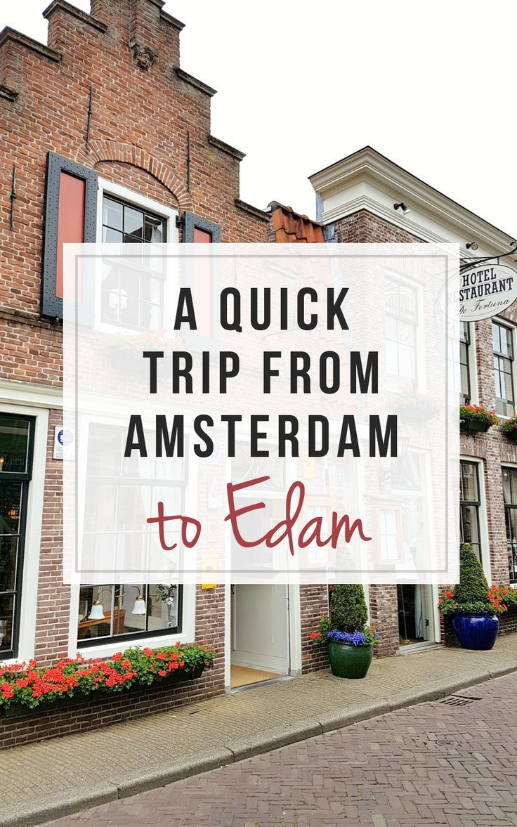 Edam Netherlands Map%0A A quick trip from Amsterdam to the adorable town of Edam    A Wanderlust For