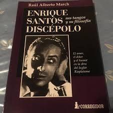 Resultado de imagen para Enrique Santos Discèpolo