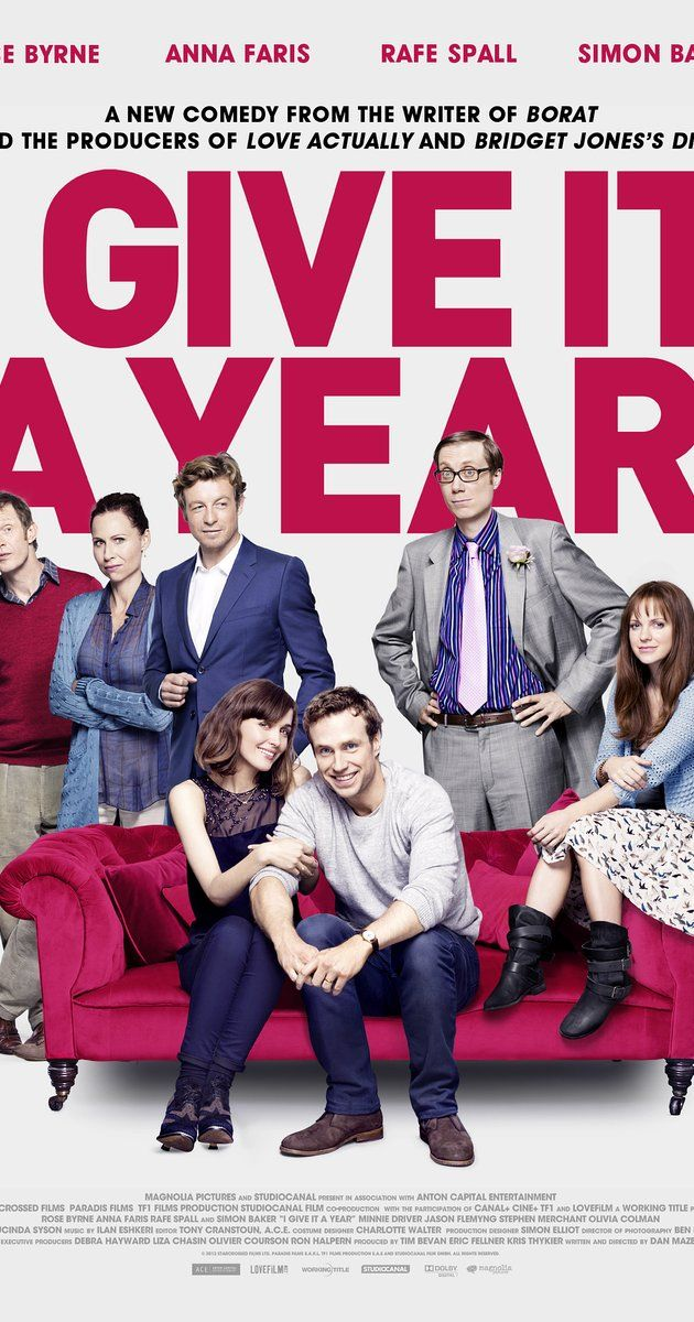 I Give It A Year-  Directed by Dan Mazer.  With Rose Byrne, Rafe Spall, Alex Macqueen, Stephen Merchant.