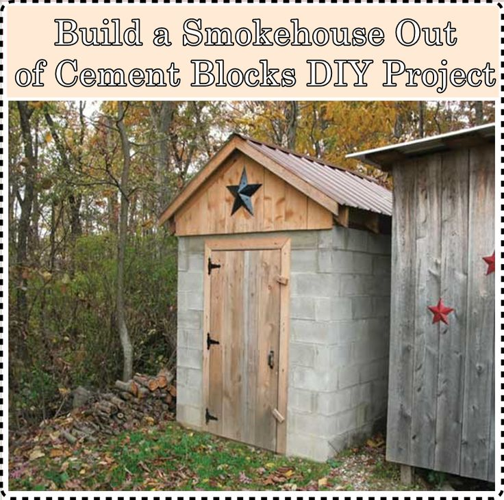 "Build a Smokehouse Out of Cement Blocks DIY Project Homesteading  - The Homestead Survival .Com     ""Please Share This Pin"""