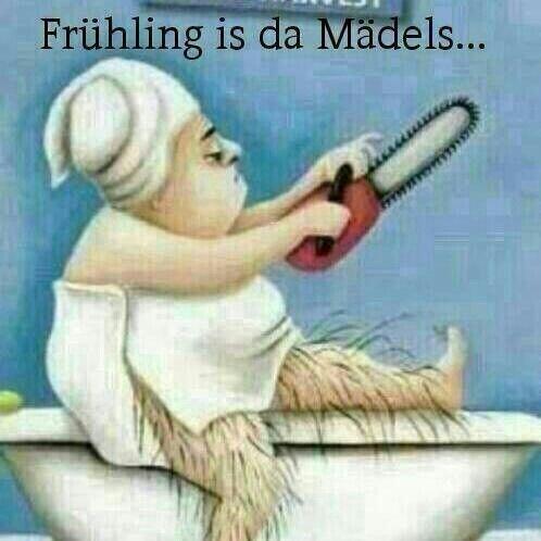 Frühling ist da Mädels...