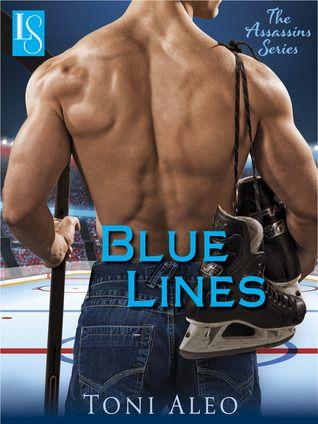 Blue Lines (Assassins, #4) Smokin' Hot Hockey Players.  Mmmm!