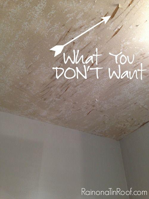 How (And How Not To) Remove Popcorn Ceilings via RainonaTinRoof.com #diy
