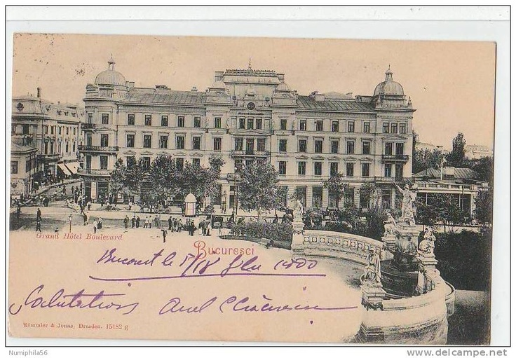 Bucuresti - Grand Hotel Boulevard - 1900