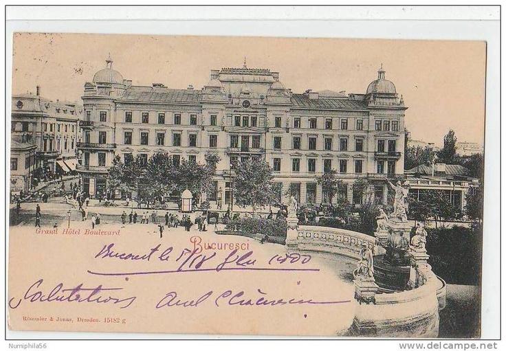 Bucuresti - Grand Hotel Boulevard - 1900