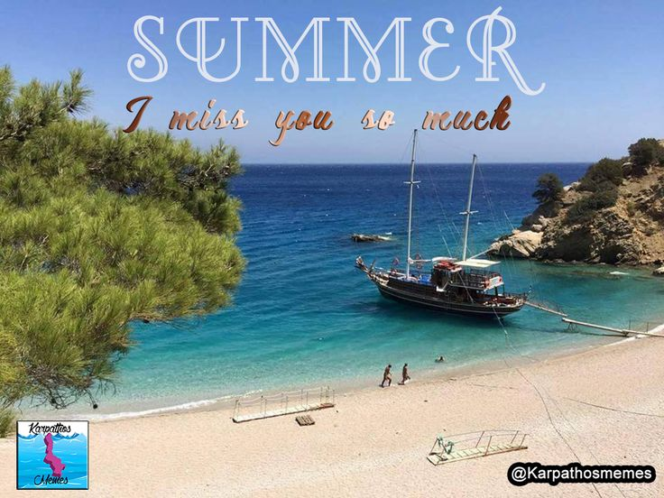 SUMMER: I miss you so much #karpathos #memes #karpathosmemes #summer #boat #crystal #water #beach #life #miss #summer #endless #greece #quotes