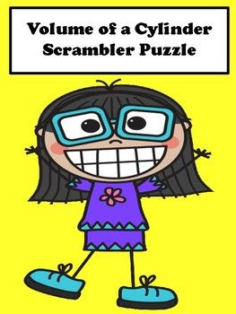 Volume of a Cylinder: Students will finding the volume of a cylinder with this scrambler puzzle activity. This activity is great for remediation and differentiation.