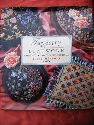 Tapestry and Beadwork: Canvaswork Projects for the Home by Julia Hickman, http://www.amazon.co.uk/dp/0715399608/ref=cm_sw_r_pi_dp_LN4Urb1QB19SH