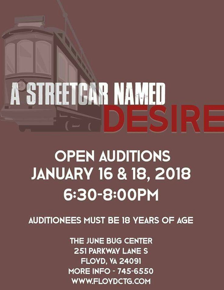 A Streetcar Named Desire Open Auditions Jan 18 · The June Bug Center for Arts & Education Hosted by Floyd Community Theatre Guild http://ow.ly/CxR530hQDHC