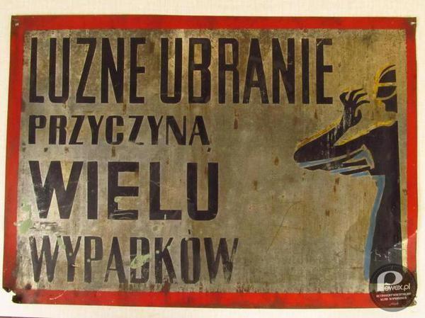 Przepisy BHP PRL-u – Zawsze ma straży bezpieczeństwa i szczęśliwości obywateli.