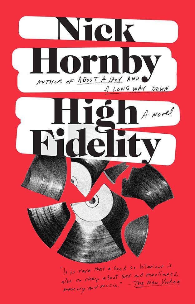 Alta fidelidad, de Nick Hornby, te arruinará la música y las relaciones de pareja.